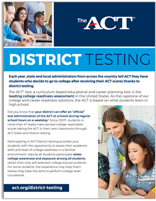Learn more about ACT District Testing