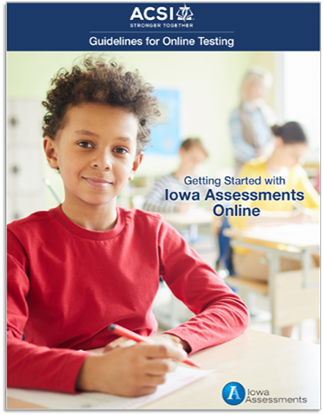 Iowa Assessments Online Test Coordinator's Manual