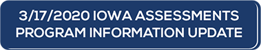 Iowa Assessments Program Information Letter