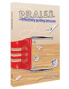 PRAISE - Effectively Guiding Behavior