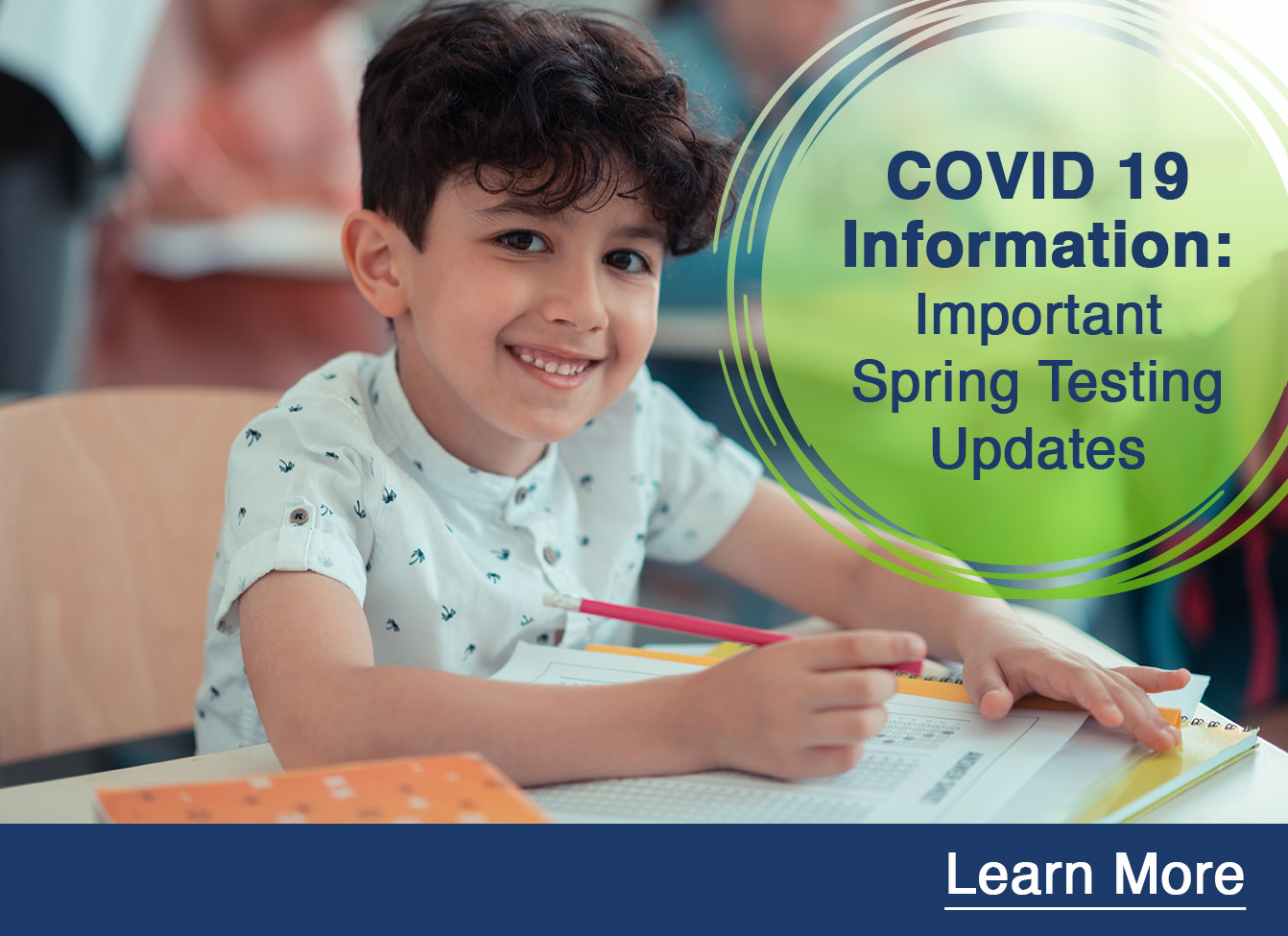 COVID 19 Information Spring Testing Updates
