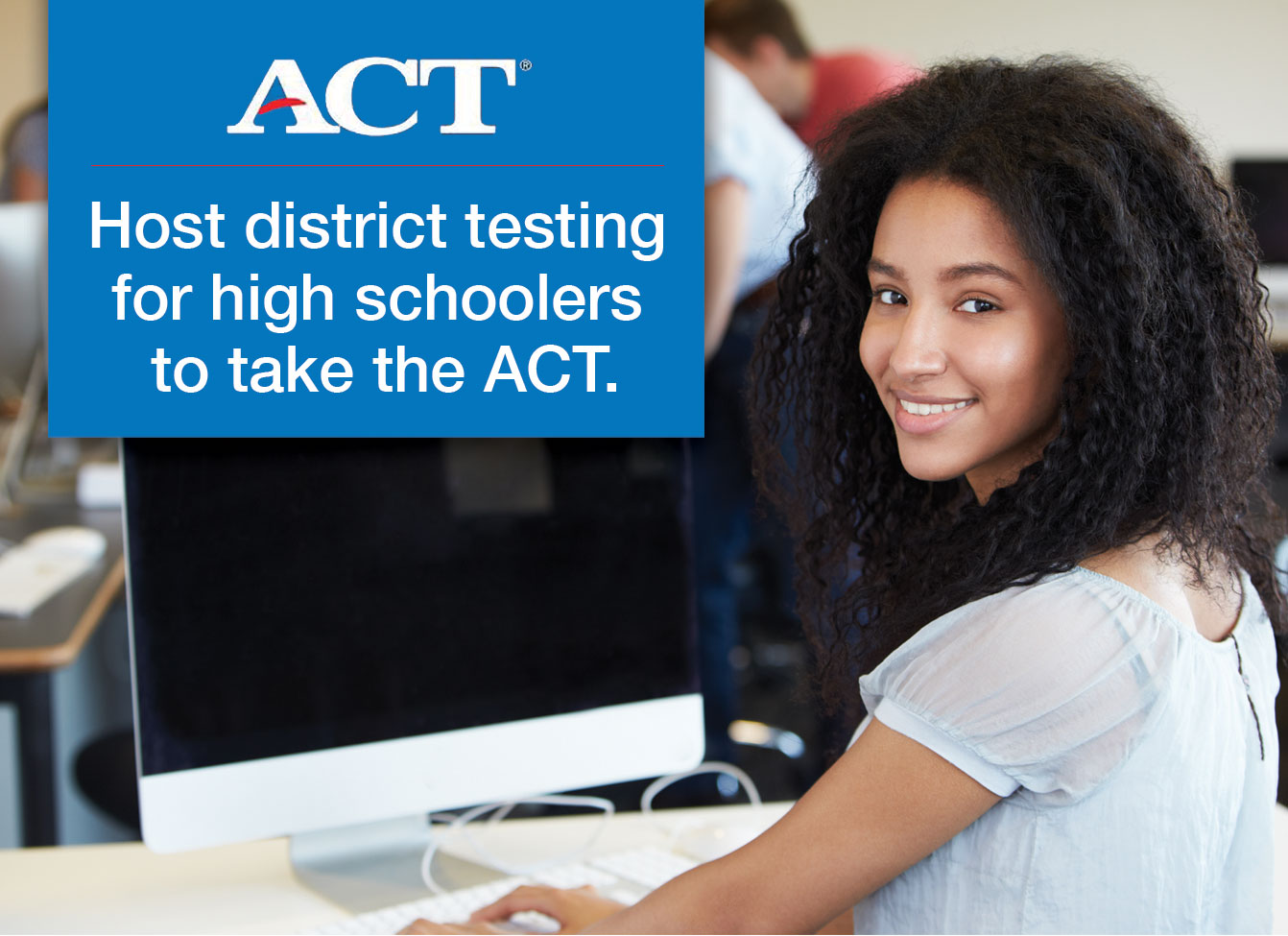 ACT District Testing