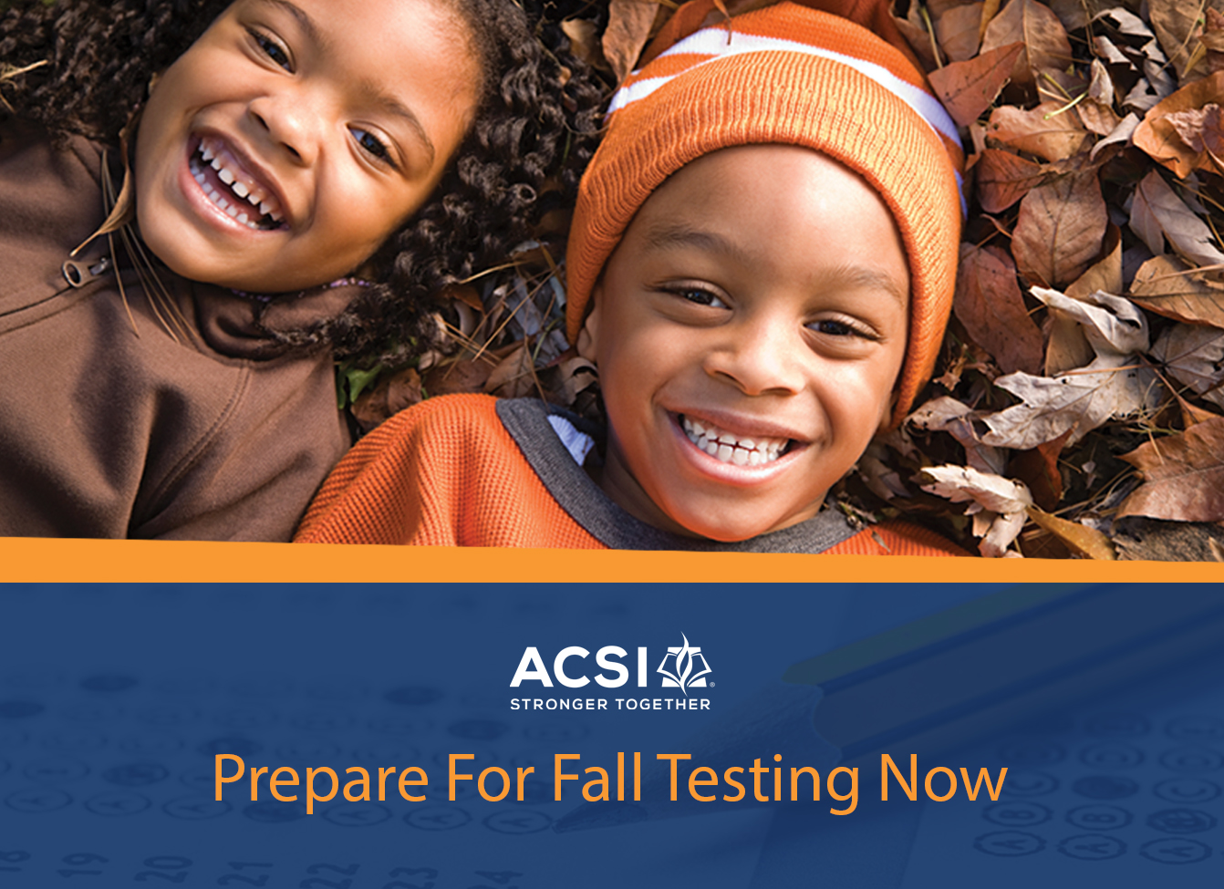ACSI Fall Assessment Testing