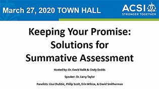 Keeping Your Promises:  Solutions for Summative Assessments Webinar