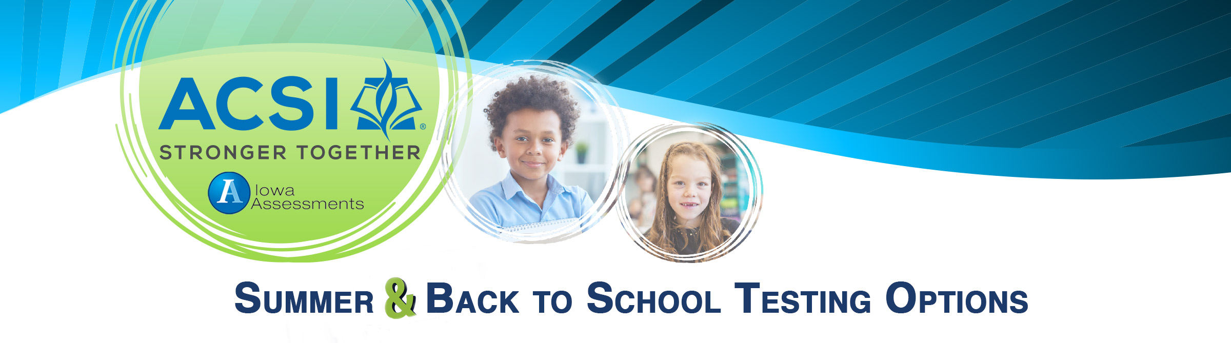 Iowa Assessments Summer and Back to School Testing Options