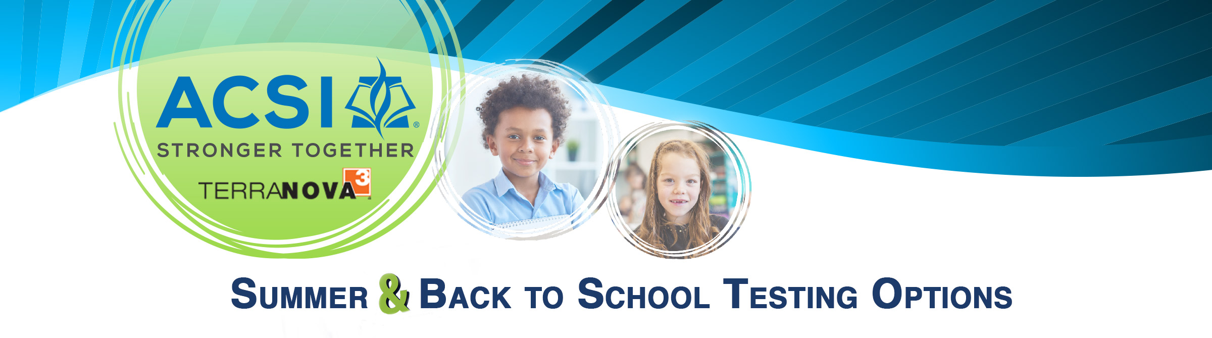 TerraNova3 Summer and Back to School Testing Options