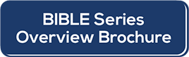 Bible Series OVerview Brochure