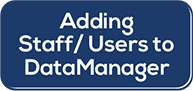 Adding Staff/Users to DataManager