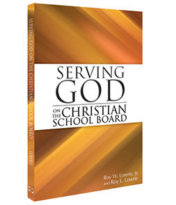 Serving God on the Christian School Board