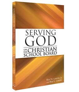 Serving God on the Christian School Board