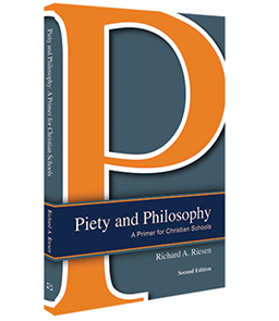 Piety and Philosophy:  A Primer for Christian Schools