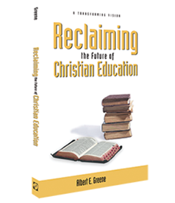 Reclaiming the Future of Christian Education