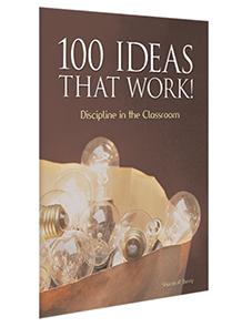 100 Ideas That Work!