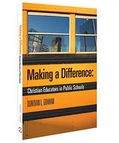 Making a Difference: Christian Educators in Public Schools