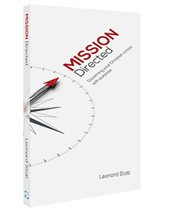 Mission Directed: Governing Your Christian School with Purpose